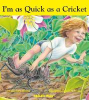 I'm as Quick as a Cricket - Child's Play Library (Board book)