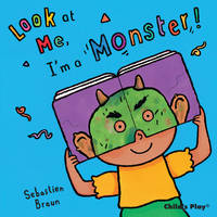 I'm a Monster! - Look at Me (Board book)