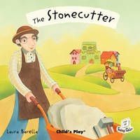 The Stonecutter - Flip-Up Fairy Tales (Paperback)