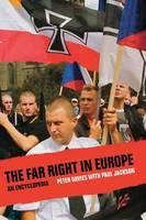 The Far Right in Europe: An Encyclopedia (Hardback)