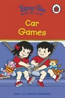 Car Games - Topsy & Tim No. 10 (Hardback)