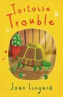 Tortoise Trouble (Paperback)