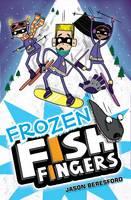 Frozen Fish Fingers (Paperback)
