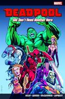 Deadpool Vol.2: We Don't Need Another Hero (Paperback)