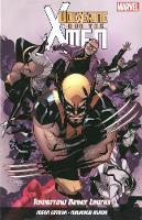 Wolverine and X-Men: Wolverine And X-men Vol. 1: Tomorrow Never Learns Tomorrow Never Leaves Volume 1 (Paperback)
