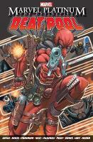 Marvel Platinum: The Definitive Deadpool (Paperback)