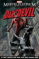 Marvel Platinum: The Definitive Daredevil (Paperback)