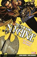 Doctor Strange Volume 1: The Way Of The Weird (Paperback)