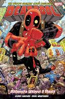 Deadpool: World's Greatest Millionaire Volume 1: Millionaire Without A Mouth (Paperback)
