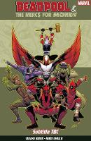Deadpool & The Mercs For Money Vol. 1: Mo' Mercs, Mo' Monkeys (Paperback)