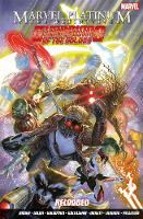 Marvel Platinum: Definitve Guardians Of The Galaxy Reloaded (Paperback)