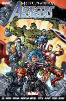 Marvel Platinum: The Definitive Avengers Redux (Paperback)