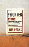 The Fighter: Literary Essays (Hardback)