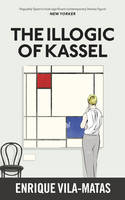 The Illogic of Kassel (Paperback)