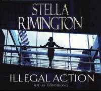 Illegal Action: (Liz Carlyle 3) - Liz Carlyle (CD-Audio)