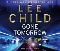 Gone Tomorrow: (Jack Reacher 13) - Jack Reacher (CD-Audio)