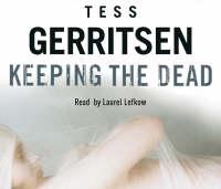 Keeping the Dead: (Rizzoli & Isles series 7) - Rizzoli & Isles (CD-Audio)