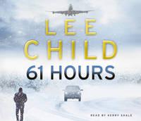 61 Hours: (Jack Reacher 14) - Jack Reacher (CD-Audio)