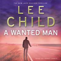 A Wanted Man: (Jack Reacher 17) - Jack Reacher (CD-Audio)