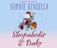 Shopaholic & Baby: (Shopaholic Book 5) - Shopaholic (CD-Audio)