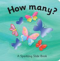 How Many? - Sparkling Slide Books (Board book)