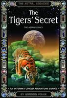 The Tiger's Secret - Astral Legacies (Paperback)