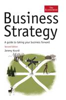 The Economist: Business Strategy: A Guide to Effective Decision-making (Hardback)