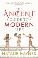 The Ancient Guide to Modern Life (Paperback)