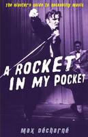 A Rocket in My Pocket: The Hipster's Guide to Rockabilly Music (Paperback)