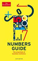 The Economist Numbers Guide 6th Edition: The Essentials of Business Numeracy (Paperback)