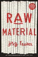 Raw Material (Paperback)