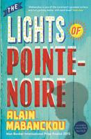 The Lights of Pointe-Noire (Paperback)
