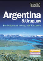 Argentina and Uruguay: Perfect Places to Stay, Eat and Explore (Paperback)