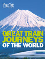 Great Train Journeys of the World (Paperback)