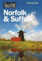 Time Out Norfolk & Suffolk (Paperback)