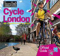 Cycle London: Official Travel Publisher to London 2012 Olympic Games and Paralympic Games (Paperback)