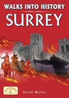 Walks into History Surrey - Historic Walks (Paperback)