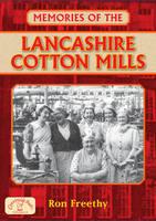 Memories of the Lancashire Cotton Mills