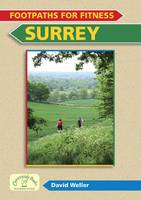 Footpaths for Fitness: Surrey - Footpaths for Fitness (Paperback)