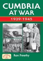 Cumbria at War 1939-1945 - Nostalgia (Paperback)