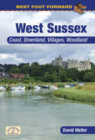 Best Foot Forward: West Sussex - Best Foot Forward (Paperback)