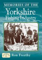 Memories of the Yorkshire Fishing Industry - Nostalgia (Paperback)