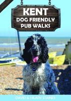 Kent Dog Friendly Pub Walks 2019