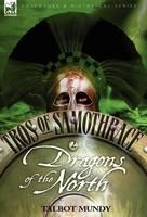 Tros of Samothrace 2: Dragons of the North (Hardback)