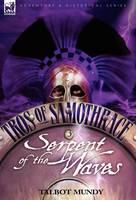 Tros of Samothrace 3: Serpent of the Waves (Hardback)