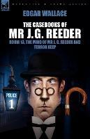 The Casebooks of MR J. G. Reeder: Book 1-Room 13, the Mind of MR J. G. Reeder and Terror Keep (Paperback)
