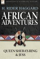 African Adventures: 3-Queen Sheba's Ring & Jess (Hardback)