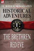 Historical Adventures: 1-The Brethren & Red Eve (Hardback)