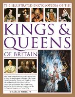 Illustrated Encyclopedia of the Kings & Queens of Britain (Paperback)