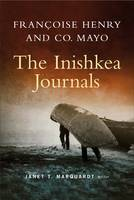 Francoise Henry in Co. Mayo: The Inishkea Journals (Hardback)